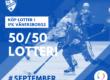 PREMIÄR! Köp 50/50-lotter i IFKs septemberlotteri